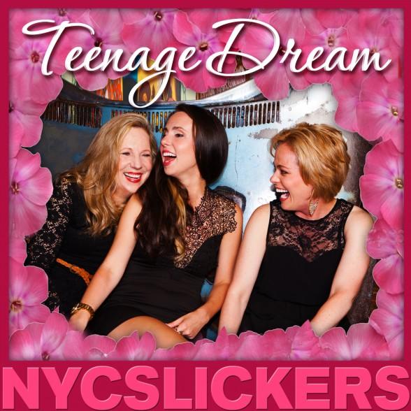 NYCSlickers_TeenageDream